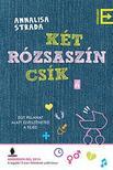 Annalisa Strada - Két rózsaszín csík