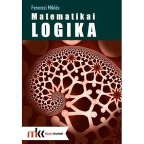 MK-1301101 - FERENCZI MIKLÓS - MATEMATIKAI LOGIKA