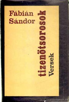 Fábián Sándor - Tizenötsorosok [antikvár]