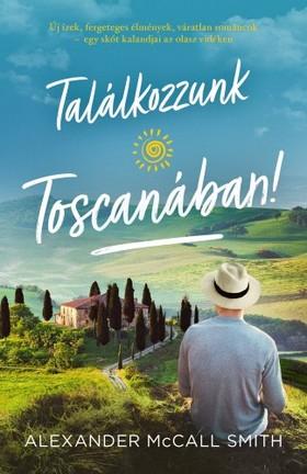 Alexander McCall Smith - Találkozzunk Toscanában! [eKönyv: epub, mobi]