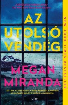 Megan Miranda - Az utolsó vendég [eKönyv: epub, mobi]