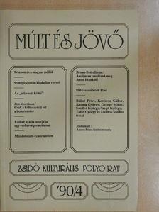 Bálint Péter - Múlt és Jövő 1990/4. [antikvár]