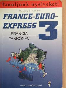 Michel Soignet - France-Euro-Express 3. - Tankönyv [antikvár]