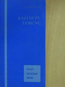 Z. Szabó László - Kazinczy Ferenc [antikvár]