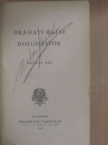 Bartók Lajos - Dramaturgiai dolgozatok II. [antikvár]