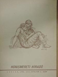 Angyalfi György - Honismereti Híradó 1990/2. [antikvár]