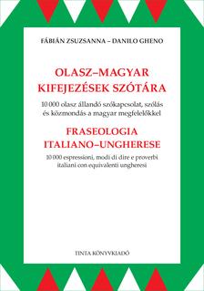 Fábián Zsuzsanna, Danilo Gheno-Danilo Gheno - Olasz-magyar kifejezések szótára