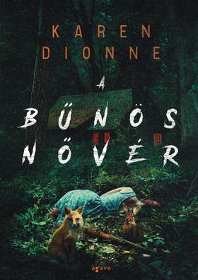 Karen Dionne - A bűnös nővér