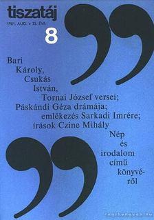 Vörös László - Tiszatáj 1981. aug. 8. szám [antikvár]