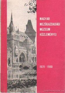 Takács Imre - Magyar Mezőgazdasági Múzeum Közleményi 1978-1980 [antikvár]