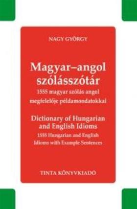 Nagy György - Magyar-angol szólásszótár