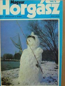 Hegedűs Ferenc - Magyar Horgász 1980. január-december/1981. január-december [antikvár]