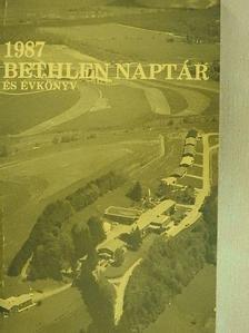 Bárczay Gyula - Bethlen naptár és évkönyv 1987 [antikvár]