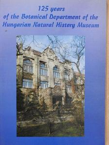 Bajzáth Judit - 125 years of the Botanical Department of the Hungarian Natural History Museum [antikvár]