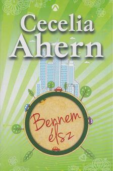Cecelia Ahern - Bennem élsz [antikvár]