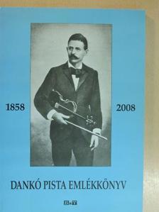 Ádám Jenő - Dankó Pista emlékkönyv [antikvár]