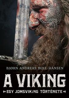 Bjorn Andreas Bull-Hansen - A viking