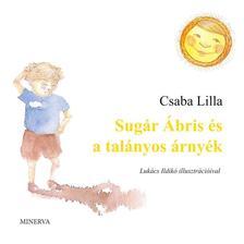 Csaba Lilla - Sugár Ábris és a talányos árnyék