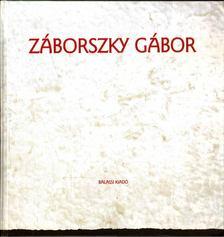 Ébli Gábor - Záborszky Gábor [antikvár]