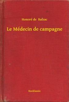 Honoré de Balzac - Le Médecin de campagne [eKönyv: epub, mobi]