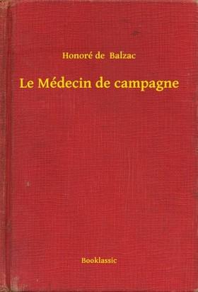 Honoré de Balzac - Le Médecin de campagne