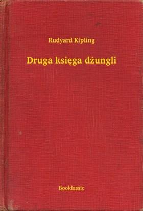 Rudyard Kipling - Druga ksiêga d¿ungli [eKönyv: epub, mobi]