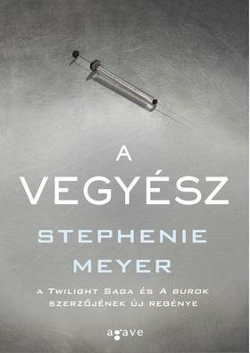 Stephenie Meyer - A Vegyész