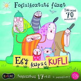KEDD KFT. - EGY KUPAC KUFLI - FOGLALKOZTATÓ FÜZET