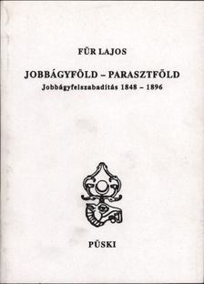 Für Lajos - Jobbágyföld - parasztföld [antikvár]