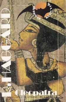 HAGGARD, H. RIDER - Cleopatra [antikvár]