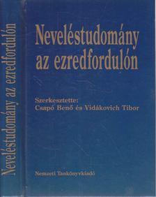 Vidákovich Tibor, Csapó Benő - Neveléstudomány az ezredfordulón [antikvár]