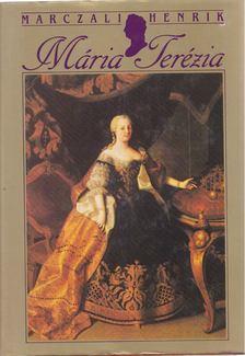 Marczali Henrik - Mária Terézia [antikvár]