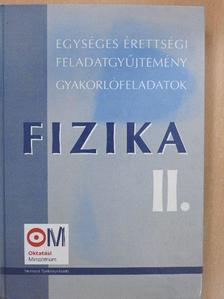 Bánkuti Zsuzsa - Fizika II. [antikvár]