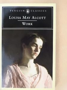 Louisa May Alcott - Work [antikvár]