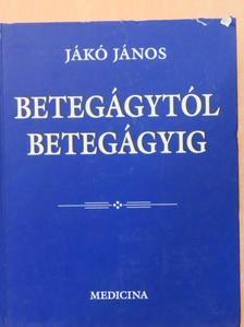 Banai János - Betegágytól betegágyig [antikvár]