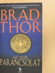 Brad Thor - Az első parancsolat [antikvár]