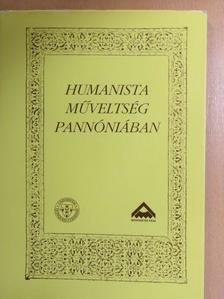 Békés Enikő - Humanista műveltség Pannóniában [antikvár]