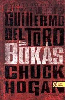 Guillermo del Toro - A bukás - puha borítós