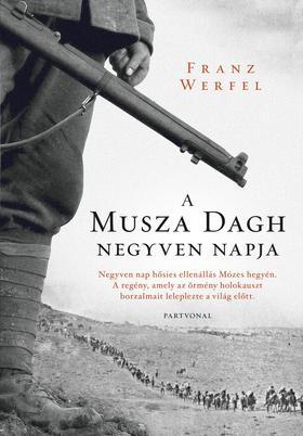 WERFEL, FRANZ - A Musza Dagh negyven napja ###