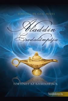 GAÁL MÓZES - Aladdin csodalámpája [eKönyv: epub, mobi]