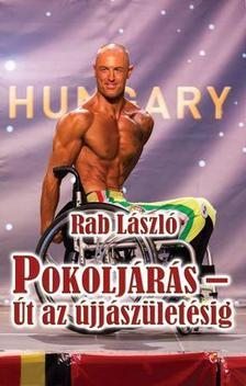 Rab László - Pokoljárás - Út az újjászületésig