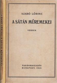 Szabó Lőrinc - A sátán műremekei [antikvár]