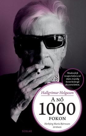 Hallgrímur Helgason - A nő 1000 fokon [eKönyv: epub, mobi]