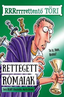 Terry Deary, Martin Brown - Rettegett rómaiak