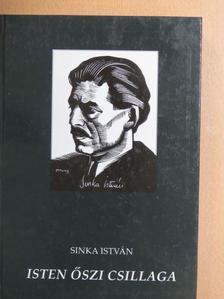 Sinka István - Isten őszi csillaga [antikvár]