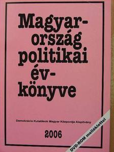 Ágh Attila - Magyarország politikai évkönyve 2006 - DVD-vel [antikvár]