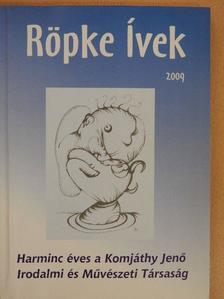 Annus Antal - Röpke Ívek 2009 [antikvár]