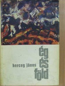 Herceg János - Ég és föld [antikvár]