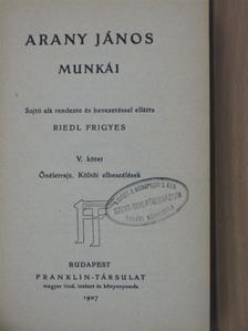 Arany János - Arany János munkái V. [antikvár]