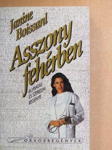 Janine Boissard - Asszony fehérben [antikvár]
